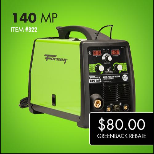 Forney 140 MP Greenback Rebate