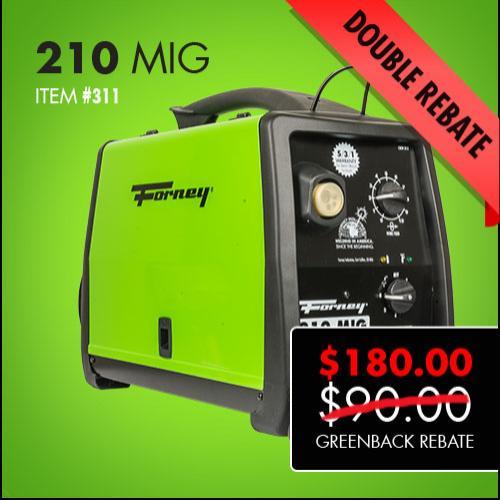 Forney 210 MIG Double Greenback Rebate