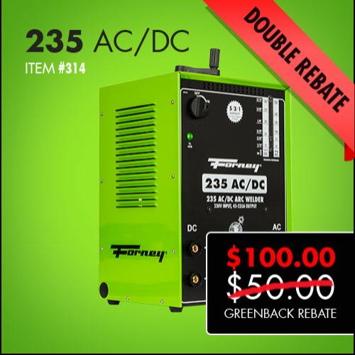 Forney 235 ACDC Double Greenback Rebate