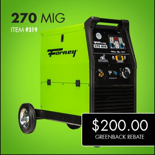 Forney 270 MIG Double Greenback Rebate
