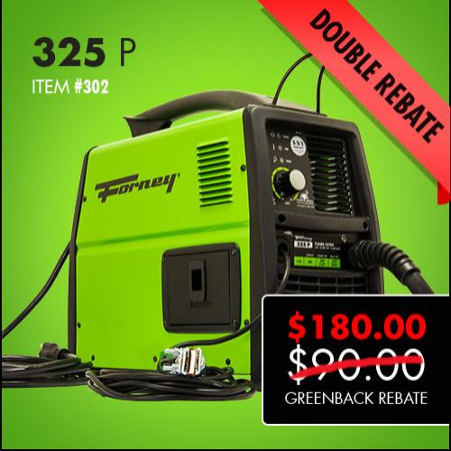 Forney 325 P Double Greenback Rebate